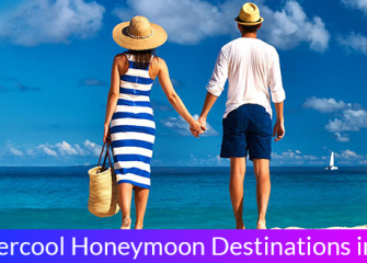 5 supercool honeymoon destinations in India