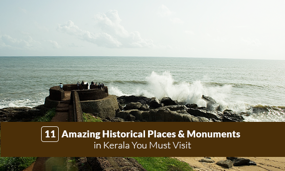 11 Amazing Historical Places Monuments In Kerala Infographics