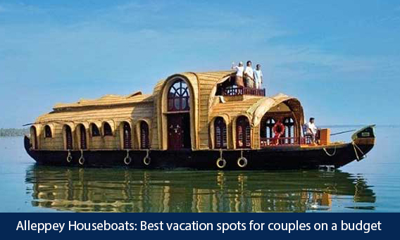 alleppey boat house best vacation spots for couples on a