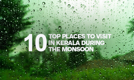 Places to visit Kerala in monsoon