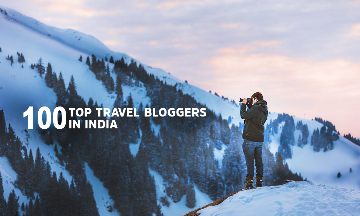 Top  Travel Bloggers In India
