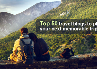 Top 50 Travel Blogs to Plan Your Next Memorable Trip